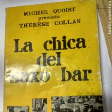 Libros de segunda mano: LA CHICA DEL SAXO BAR.MICHEL QUOIST. Lote 194378683