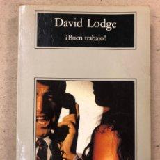 Libros de segunda mano: ¡BUEN TRABAJO! DAVID LODGE. COMPACTOS EDITORIAL ANAGRAMA 1996.. Lote 194381442