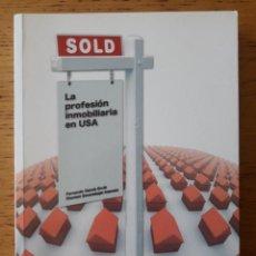 Libros de segunda mano: SOLD : LA PROFESIÓN INMOBILIARIA EN USA / FERNANDO GARCÍA ERVITI / EDI. UCI / EDICIÓN 2006. Lote 238517050