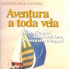 Libros de segunda mano: AVENTURA A TODA VELA. Lote 194391305