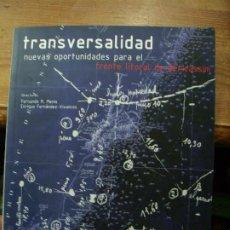 Libros de segunda mano: TRANSVERSALIDAD NUEVAS OPORTUNIDADES PARA EL FRENTE LITORAL DE BENICÀSSIM. L.21101. Lote 194392273