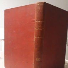 Libros de segunda mano: LIBRO REVISTA MORAL LA FAMILIA AÑO 1918. Lote 194392280