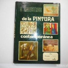 Libros de segunda mano: VV.AA 5 MAESTROS DE LA PINTURA CONTEMPORÁNEA. TOMO III Y98791T . Lote 194392576