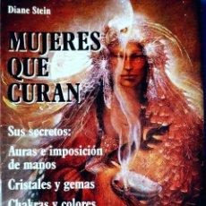 Libros de segunda mano: MUJERES QUE CURAN - DIANE STEIN. Lote 194395726