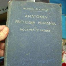 Libros de segunda mano: ANATOMÍA FISIOLOGÍA HUMANAS, SALUSTIO ALVARADO. L.21142. Lote 194398418