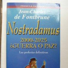 Libros de segunda mano: NOSTRADAMUS 2000-2005 ¿GUERRA O PAZ?. Lote 194400197