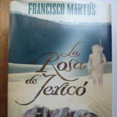 Libros de segunda mano: LA ROSA DE JERICÓ. MARTOS. TAPA DURA. Lote 194400471