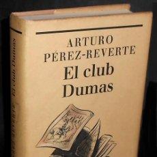 Libros de segunda mano: B2682 - ARTURO PEREZ REVERTE. EL CLUB DUMAS. CIRCULO DE LECTORES 1994.. Lote 194402640