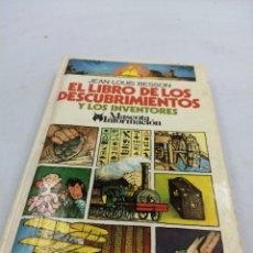 Libros de segunda mano: EL LIBRO DE LOS DESCUBRIMIENTOS Y LOS INVENTORES. JEAN LOUIS BESSON. Lote 194403282