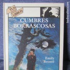 Libros de segunda mano: CUMBRES BORRASCOSAS-EMILY BRONTE-TUS LIBROS ANAYA 151. Lote 194403440