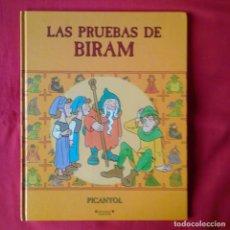 Libros de segunda mano: LAS PRUEBAS DE BIRAM. PICANYOL. EDICIONES B GRUPO ZETA 2002 1ª EDICIÓN. Lote 194403858