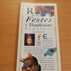 Libros de segunda mano: RUTA DE LES FESTES I TRADICIONES POPULARS (GABRIEL JANER MANILA) EL DÍA DEL MUNDO. Lote 194404820