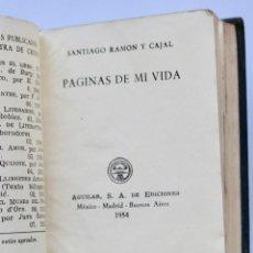 Libros de segunda mano: PAGINAS DE MI VIDA- SANTIAGO RAMON Y CAJAL -CRISOL Nº08 1954 TOLLE LEGE (8,2 X 6,7 CM). Lote 194405330