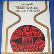 Libros de segunda mano: EL MISTERIO DE LAS CATEDRALES - FULCANELLI - PLAZA & JANÉS (1969). Lote 194405540