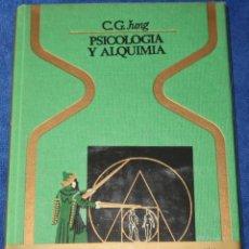 Libros de segunda mano: PSICOLOGÍA Y ALQUIMIA - C. G. JUNG - PLAZA & JANÉS (1977). Lote 194405798