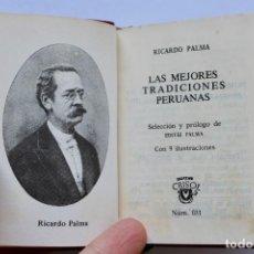 Libros de segunda mano: LAS MEJORES TRADICIONES PERUANAS- RICARDO PALMA -CRISOL Nº031 1970 TOLLE LEGE (8,2 X 6,7 CM). Lote 194406391
