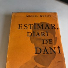 Libros de segunda mano: ESTIMAR DIARI DE DANI. Lote 194406876