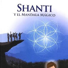 Libros de segunda mano: SHANTI Y EL MANDALA MÁGICO - F.T. CAMARGO - CALIGRAMA. Lote 194485878