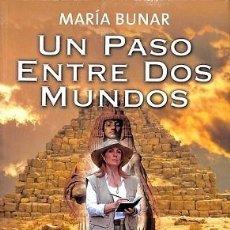 Libros de segunda mano: UN PASO ENTRE DOS MUNDOS - BUNAR MARÍA - GRAN SUPER FICCION. Lote 194486326