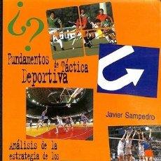 Libros de segunda mano: FUNDAMENTOS DE TÁCTICA - JAVIER SAMPEDRO MOLINUEVO - GYMNOS EDITRORIAL - GYMNOS. Lote 194487446