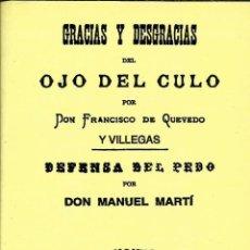 Libros de segunda mano: GRACIAS Y DESGRACIAS DEL OJO DEL CULO; DEFENSA DEL PEDO. FRANCISCO DE QUEVEDO; MANUEL MARTÍ. Lote 194495047