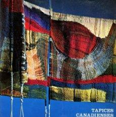 Libros de segunda mano: TAPICES CANADIENSES CONTEMPORÁNEOS. Lote 194495595