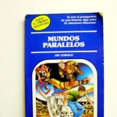 Libros de segunda mano: MUNDOS PARALELOS - JAY LEIBOLD - TIMUN MAS 1989 - EDICIÓN PELIKAN. Lote 194495820