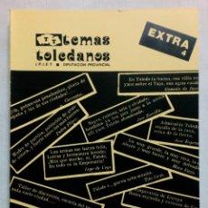 Libros de segunda mano: TEMAS TOLEDANOS. EXTRA NÚMERO 4, 1983.. Lote 194496960