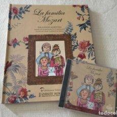 Libros de segunda mano: LA FAMILIA MOZART LIBRO MÁS CD MUSICA CLASICA EMILIA BADÍA ALVENTOSA . Lote 194504422