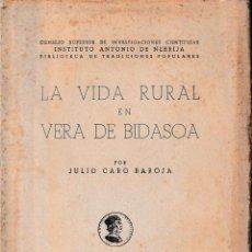 Libros de segunda mano: LA VIDA RURAL EN VERA DE BIDASOA (JULIO CARO BAROJA 1944) SIN USAR.. Lote 194504433