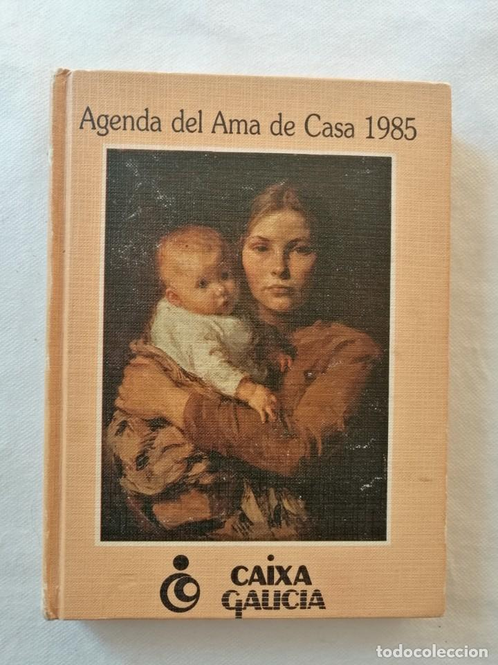 AGENDA DEL AMA DE CASA 1985 CAIXA GALICIA SIN USAR (Libros de Segunda Mano - Ciencias, Manuales y Oficios - Otros)