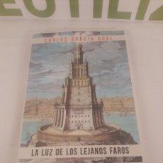 Libros de segunda mano: CARLOS GARCIA GUAL.LA LUZ DE LOS LEJANOS FAROS.ARIEL.. Lote 194509397