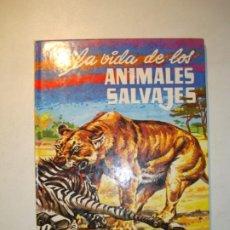 Libros de segunda mano: LA VIDA DE LOS ANIMALES SALVAJES - EFREN QUINTANILLA SAINZ / DIBUJANTE: VALBUENA - ED. EVEREST 1982. Lote 194509751