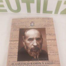 Libros de segunda mano: D. SANTIAGO RAMON Y CAJAL EN LA REAL ACADEMIA NACIONAL DE MEDICINA.. Lote 194509913