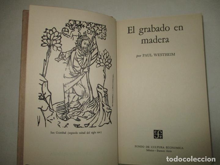 EL GRABADO EN MADERA. WESTHEIM, PAUL. 1954. (Libros de Segunda Mano - Bellas artes, ocio y coleccionismo - Otros)