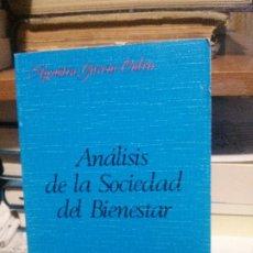 Libros de segunda mano: ANALISIS DE LA SOCIEDAD DEL BIENESTAR, AGUSTIN GARCIA CALVO, LUCINA. Lote 194514022