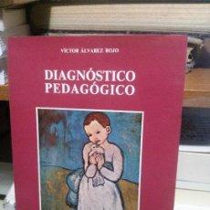 Libros de segunda mano: DIAGNOSTICO PEDAGOGICO, VICTOR ALVAREZ ROJO, ALFAR. Lote 194514197