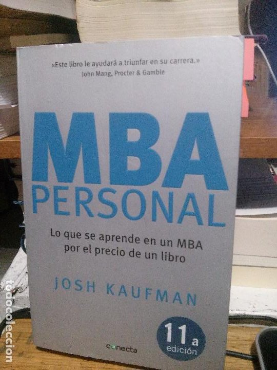 MBA PERSONAL, JOSH KAUFMAN, CONECTA (Libros de Segunda Mano - Ciencias, Manuales y Oficios - Otros)
