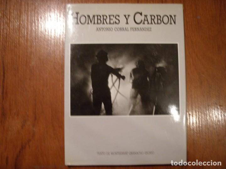 LIBRO HOMBRES Y CARBÓN ANTONIO CORRAL (Libros de Segunda Mano - Ciencias, Manuales y Oficios - Otros)