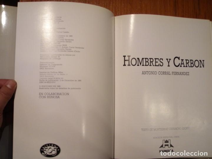 Libros de segunda mano: LIBRO HOMBRES Y CARBÓN ANTONIO CORRAL - Foto 7 - 194515922
