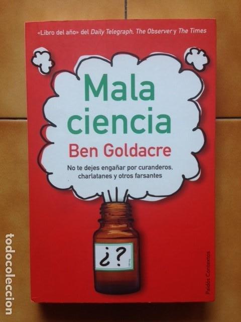 MALA CIENCIA - BEN GOLDACRE - PAIDOS CONTEXTOS (Libros de Segunda Mano - Ciencias, Manuales y Oficios - Otros)
