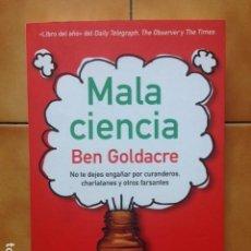 Libros de segunda mano: MALA CIENCIA - BEN GOLDACRE - PAIDOS CONTEXTOS. Lote 194516221