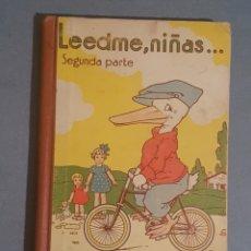 Libros de segunda mano: LIBRO LEERME, NIÑAS SEGUNDA PARTE DE FEDERICO TORRES EDITA HIJO DE RICARDO GONZÁLEZ DE ZARAGOZA. Lote 234132725