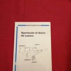 Livros em segunda mão: HISTORIA. LEXICO MARINERO Y FOLKLORE DE LUANCO. CELESTINA VALLINA ALONSO. Lote 230078840
