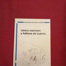Livros em segunda mão: ASTURIAS. APORTACION AL LEXICO DE LUANCO. SARA SUAREZ SOLIS. Lote 230078870