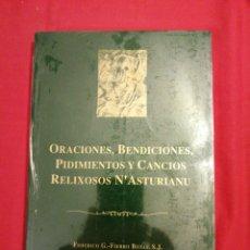 Livros em segunda mão: ASTURIAS. ORACIONES, BENDICIONES, PIDIMIENTOS Y CANCIOS RELIXIOSOS ASTURIANU. BABLE. Lote 248436485