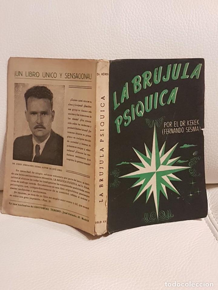 Libros de segunda mano: LA BRÚJULA PSÍQUICA - FERNANDO SESMA - PODER DE LA MENTE - PODERES PSÍQUICOS - RARO - Foto 3 - 194523617