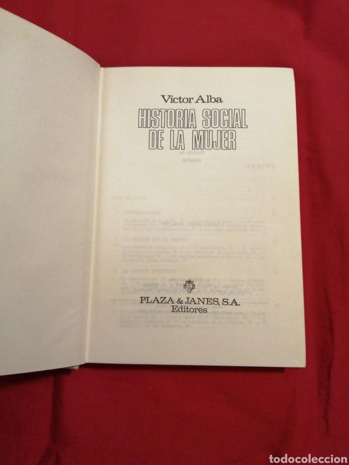 Libros de segunda mano: HISTORIA. HISTORIA SOCIAL DE LA MUJER. VICTOR ALBA - Foto 2 - 194524193