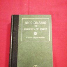 Libros de segunda mano: HISTORIA. DICCIONARIO DE MUJERES CELEBRES. CRISTINA SEGURA GRAIÑO. Lote 194524420