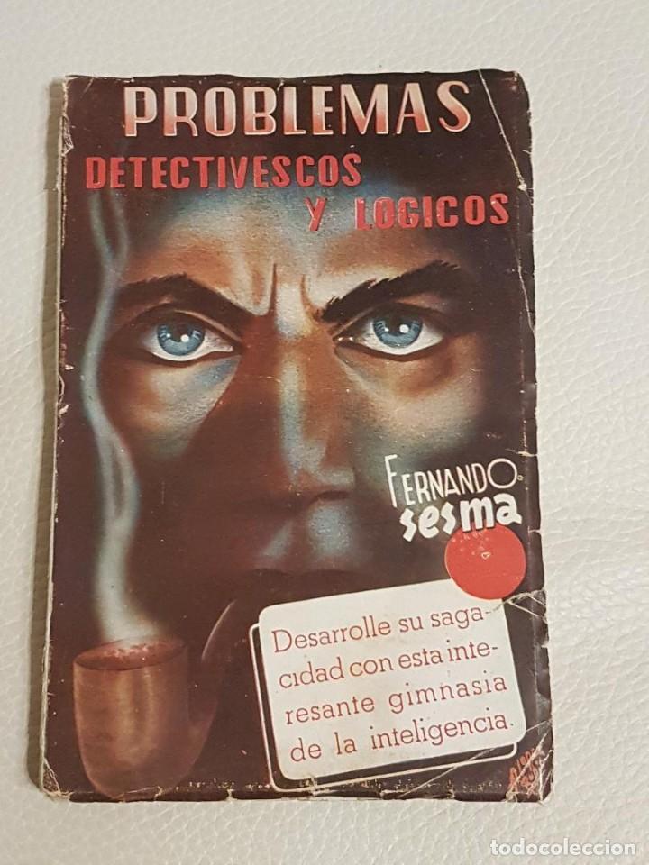 PROBLEMAS DETECTIVESCOS Y LÓGICOS - FERNANDO SESMA - PODER MENTAL - LIBRO RARÍSIMO (Libros de Segunda Mano - Parapsicología y Esoterismo - Otros)